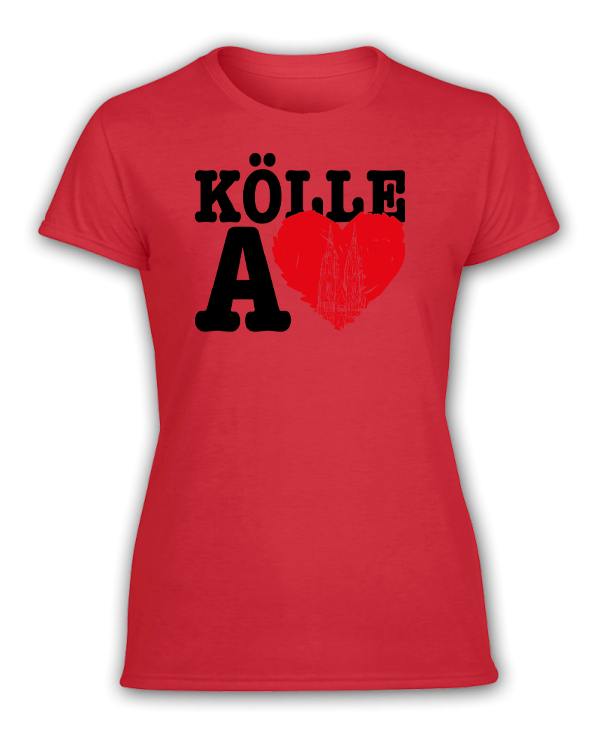 Damen T-Shirt Kölle A LOVE
